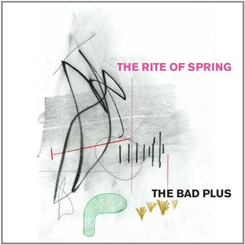 Bad Plus - The Rite Of Spring (2014 FLAC)