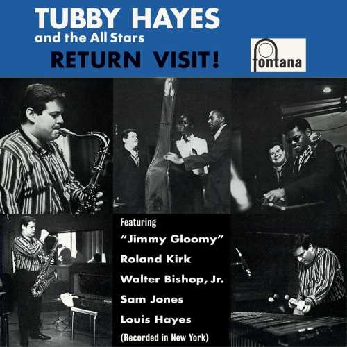 Tubby Hayes, The All Stars - Return Visit! Remastered (2019 24/88 FLAC)