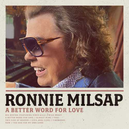 Ronnie Milsap - A Better Word For Love (2021 24/44 FLAC)