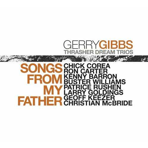 Gerry Gibbs - Songs From My Father (2021 24/96 FLAC)
