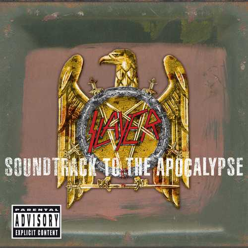 Slayer - Soundtrack To The Apocalypse. Deluxe Version (2003 FLAC)
