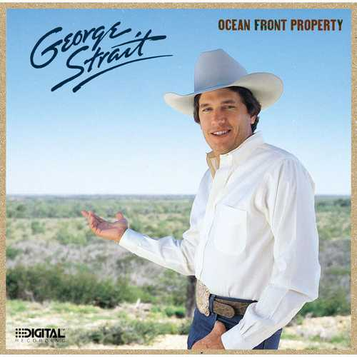 George Strait - Ocean Front Property (1987 FLAC)