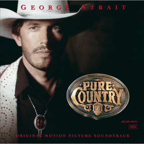 George Strait - Pure Country (1992 FLAC)