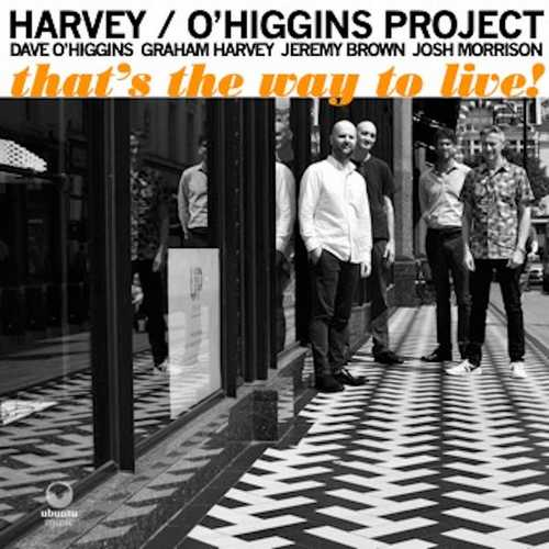 Graham Harvey - That's The Way To Live! (2021 FLAC)