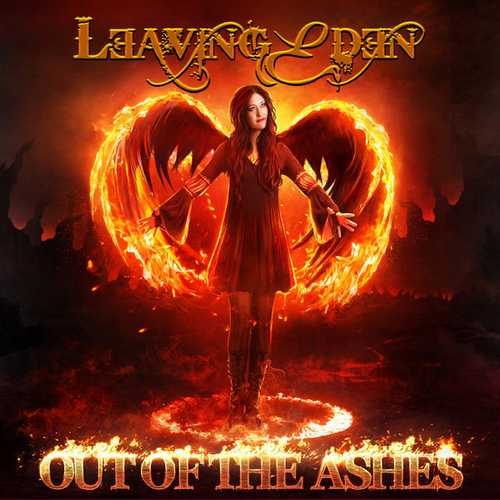 Leaving Eden - Out Of The Ashes (2017 FLAC)