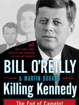 killing kennedy o'reilly