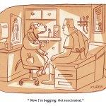 dog begging vaccination covid Peter Kuper, PoliticalCartoons.com