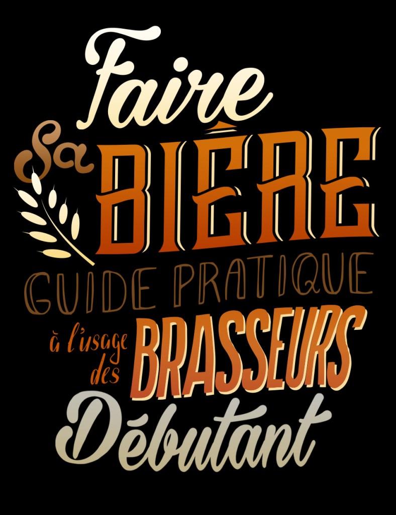 Lettrage de couverture - Faire sa bière