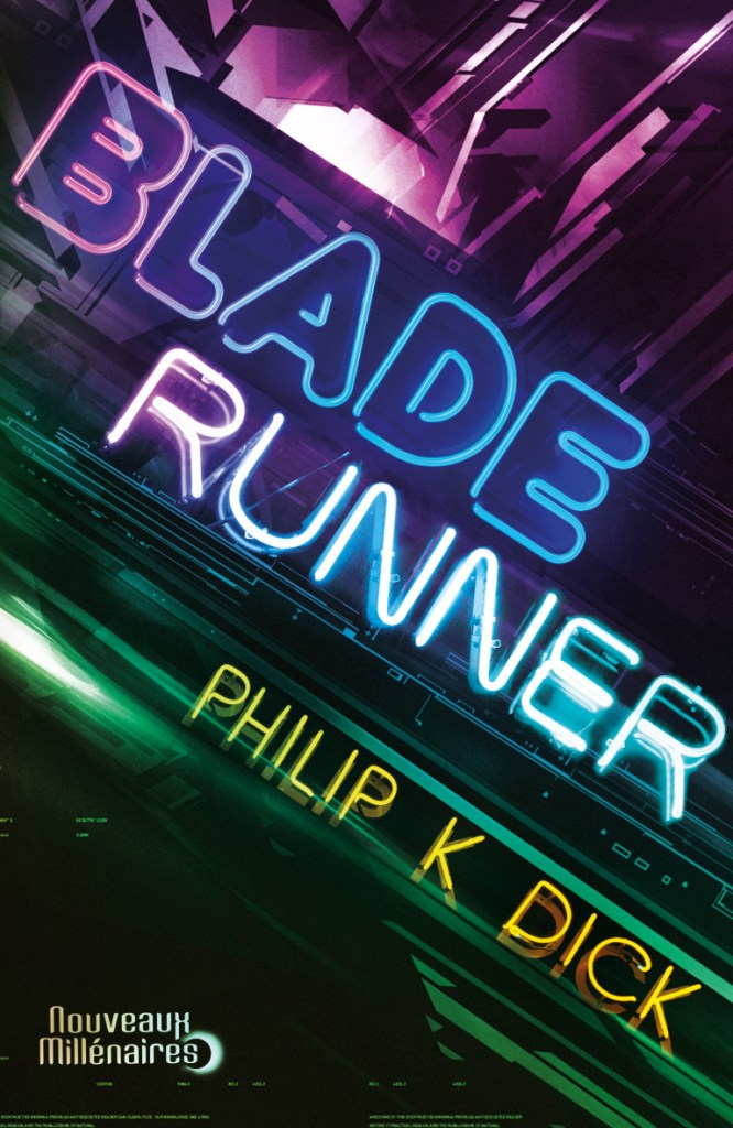 Couverture de Bladerunner - Les androïdes rêvent-ils de moutons électriques