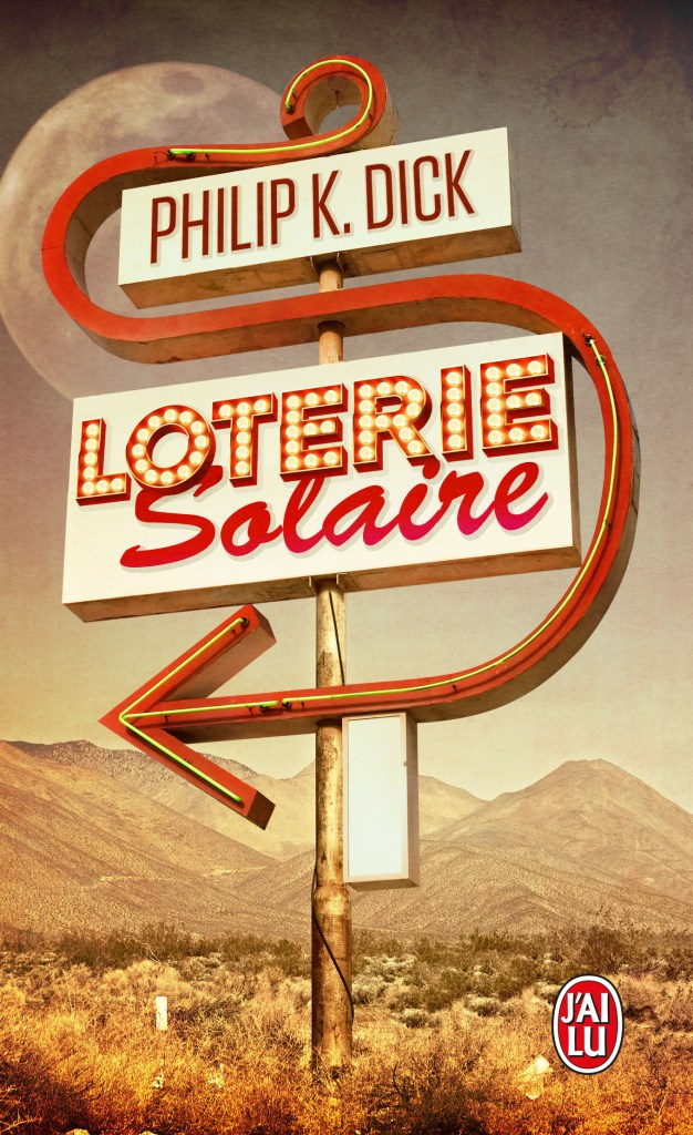 Loterie solaire Philip K. Dick
