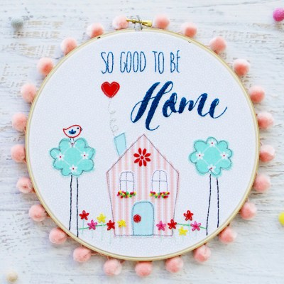So Good to be Home Embroidery Hoop Art