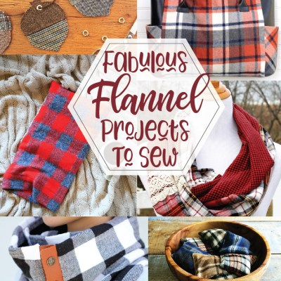 Fabulous Flannel Sewing Projects