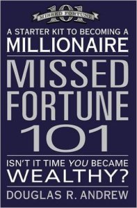 MissedFortune 101: A Starter Kit to Becoming a Millionaire