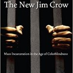 "Image of the cover for ""The New Jim Crow"" by Michelle Alexander."