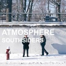 73. Atmosphere - Southsiders