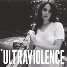 55. Lana Del Rey - Ultraviolence