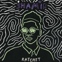 96. Shamir - Ratchet