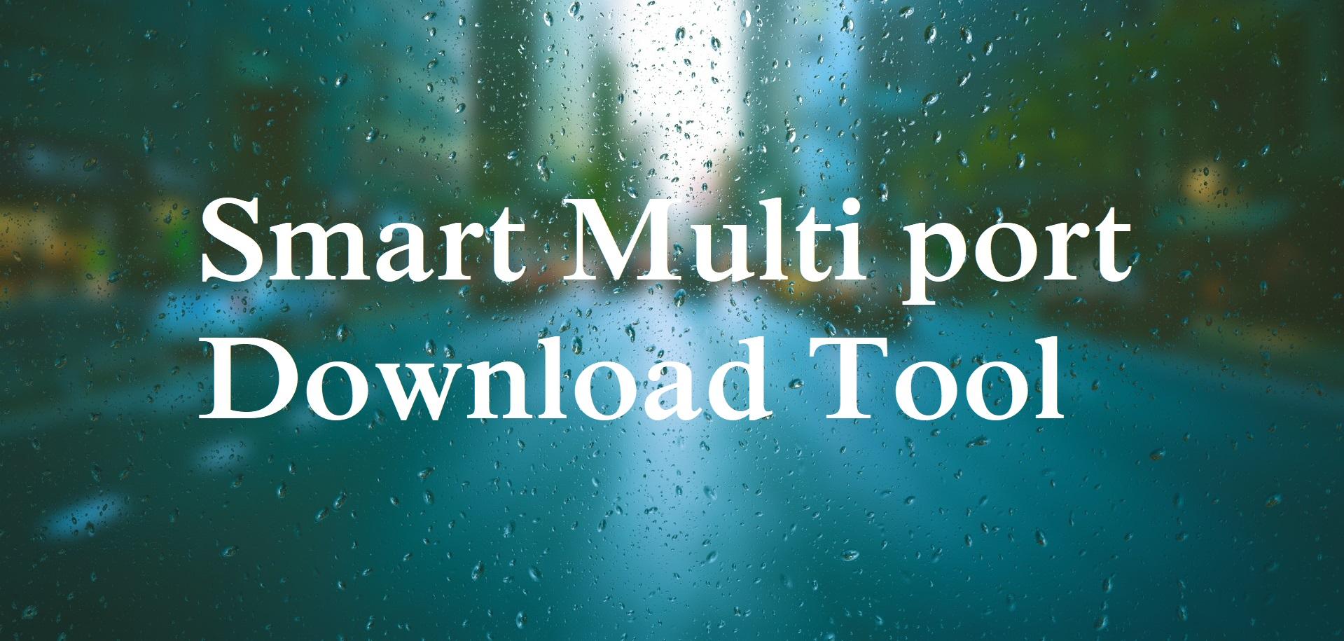 Download MTK SP Multi Port Download Tool