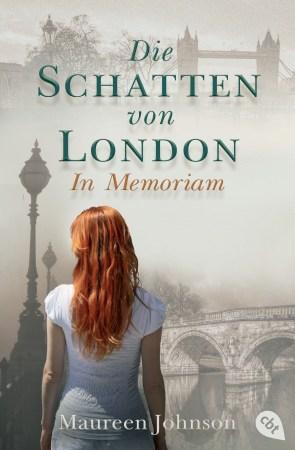Johnson, Maureen – Die Schatten von London 02 – In Memoriam