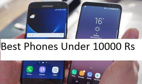 Best Phones under 10000 Rs