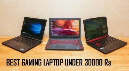 Best Gaming laptop under 30000 Rs, Best Gaming laptop below 30000 Rs