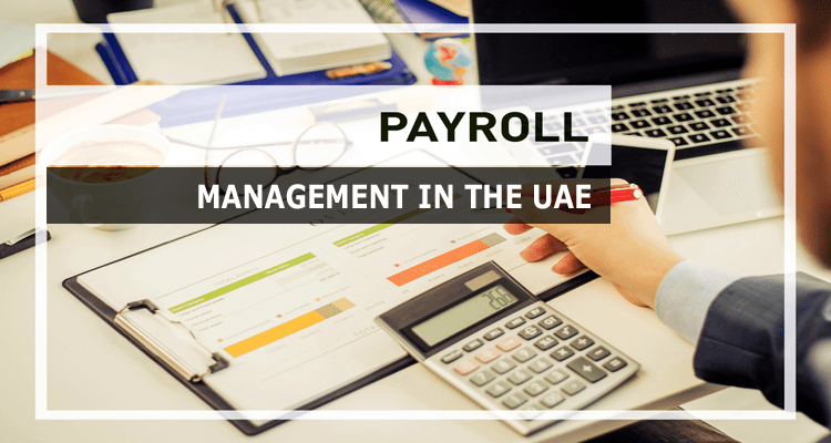 Payroll Management in the UAE