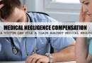 Medical Negligence Compensation Claim