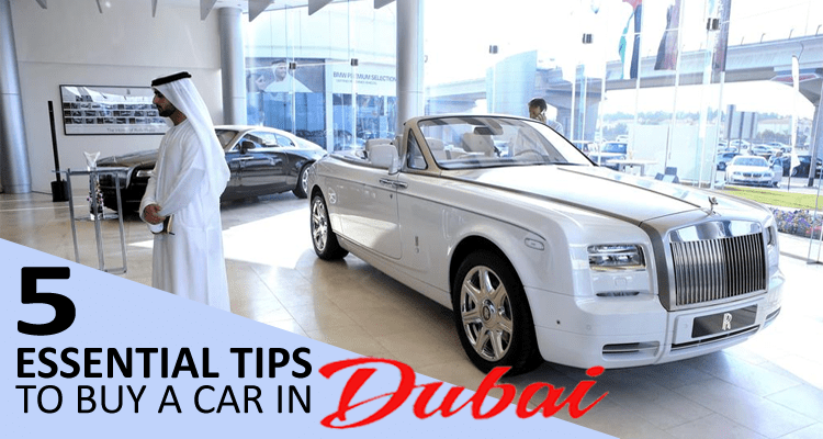 Tips to Buy a Car in Dubai