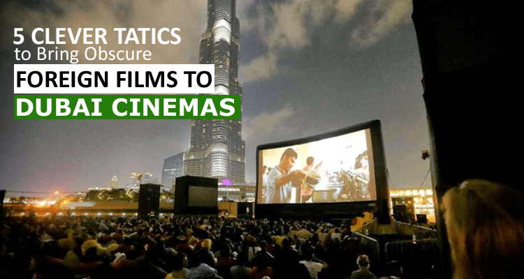 Foreign Films in Dubai
