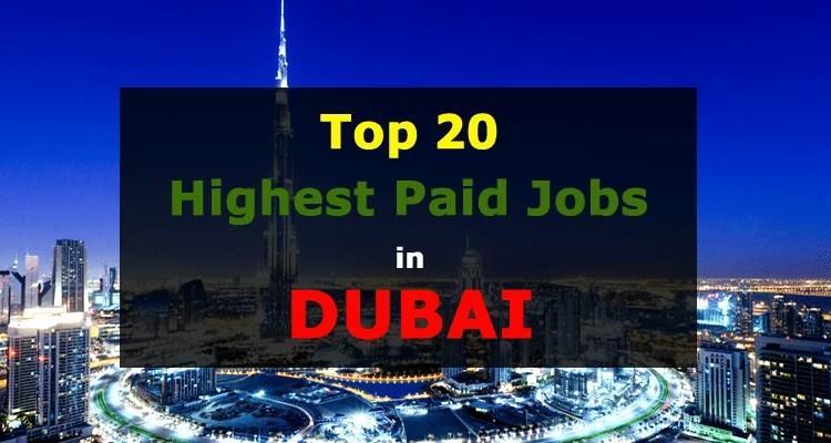 Top 20 Highest Paid Jobs In Dubai