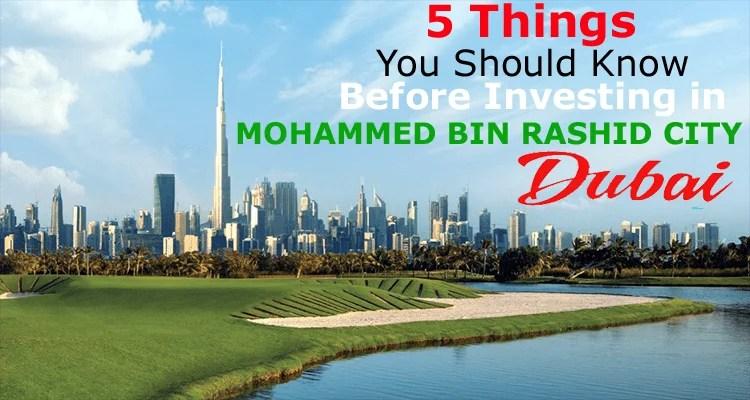investing in Dubai Mohammed Bin Rashid City