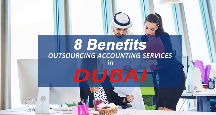 Outsourcing Accounting Services in Dubai