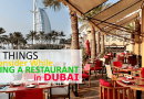 Top Things to Consider While Picking a Restaurant in Dubai