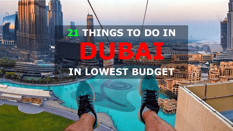 21 Things to do in Dubai in Lowest Budget