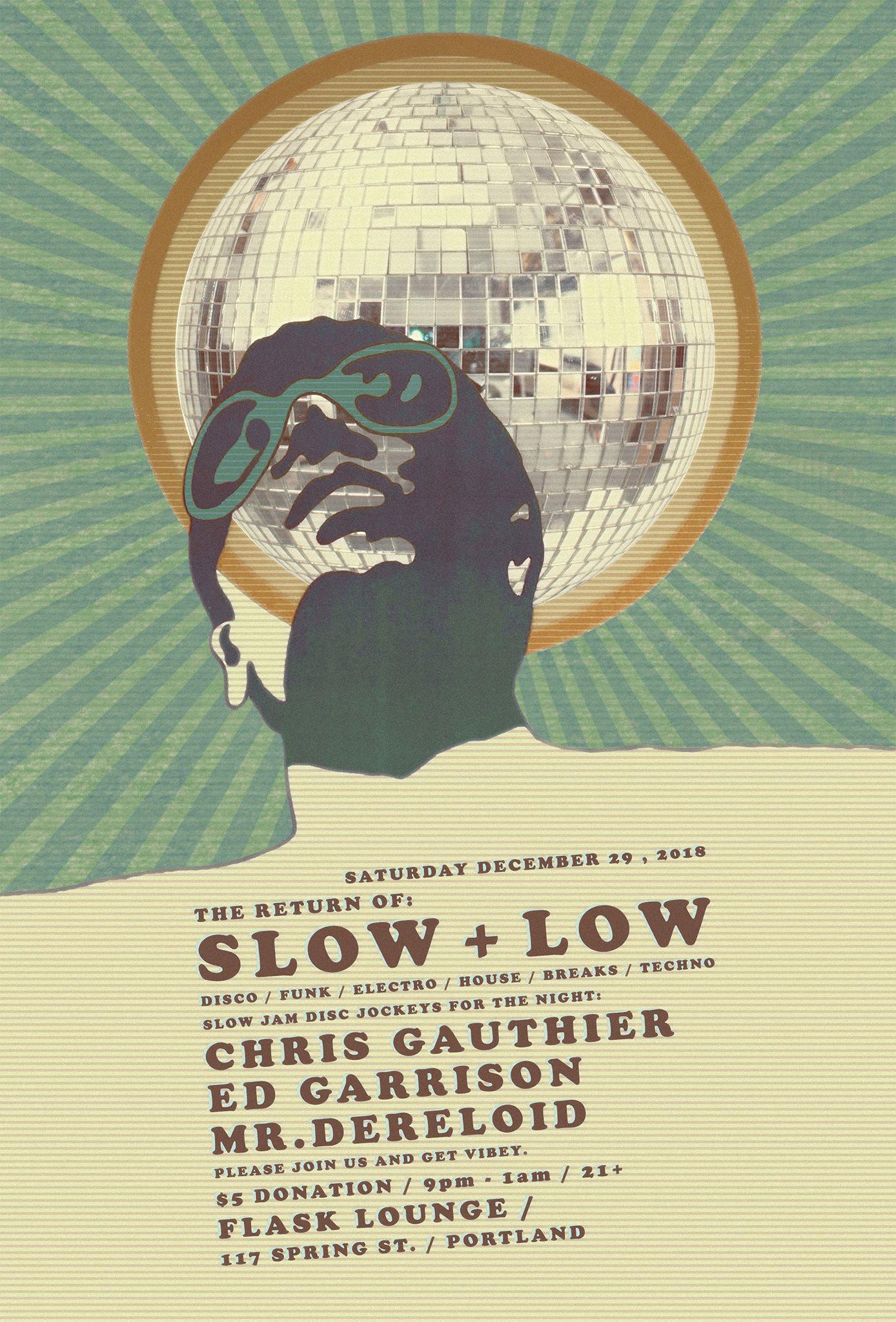 The Return of Slow + Low! - Flask Lounge - Portland, Maine