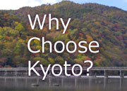 why choose kyoto