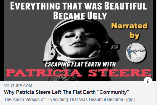 "Nathan Roberts posted this video on his Flat Earth Doctrine Facebook page, about Pat Steere, titled 'Why Patricia Steere Left The Flat Earth ""Community""'"