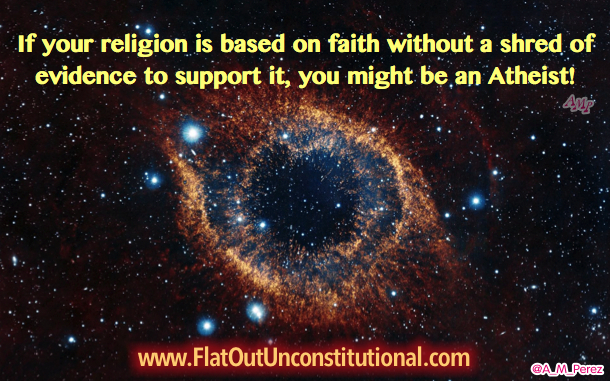 I Don't Have Enough Faith to be an Atheist!