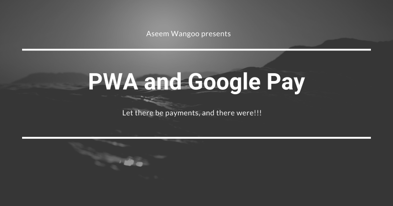 PWA and Google-Pay