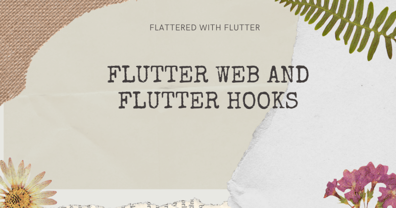 Flutter Web and Flutter Hooks