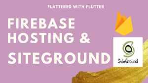 Firebase hosting & Siteground