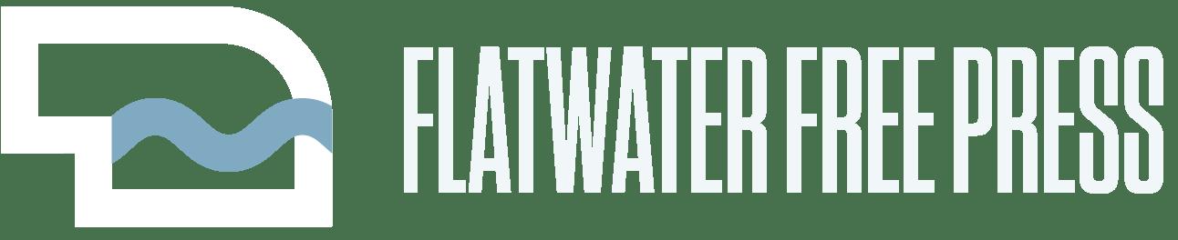Flatwater Free Press