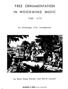 Bang Mather, B. & Lasocki, D., Free Ornamentation in Woodwind Music 1700 – 1775. An Anthology with Introduction