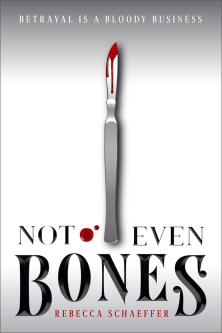 not-even-bones-rebecca-schaeffer copy