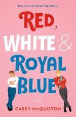 Cover of Red, White & Royal Blue one of my honourable mentions for Calendar Girls August 2019