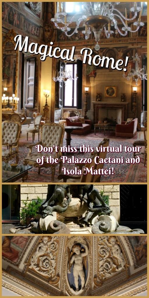 Rome's Palazzo Caetani & Isola Mattei virtual tour