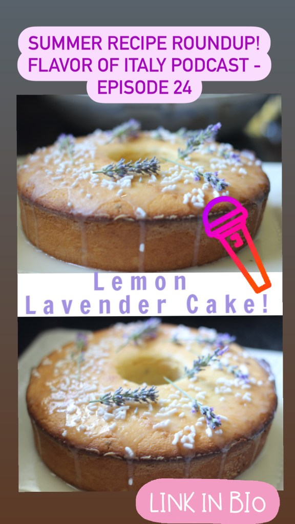 Find this delicious Lemon Lavender Cake - one of my favorite summer recipes - in the Summer Recipe Roundup Episode 24!