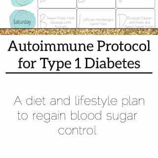Autoimmune Protocol for Diabetics