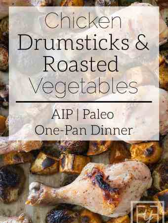 chicken drumsticks and roasted vegetables