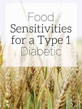 food sensitivities for a type 1 diabetic